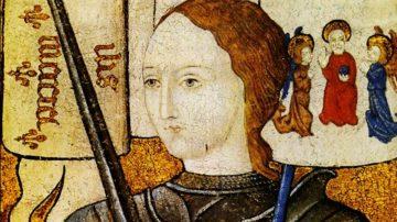 历史上的今天,2月21日: 圣女贞德——被曲解的善良,被嘲笑的神迹 江峰